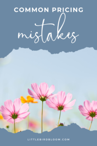 common pricing mistakes florists
