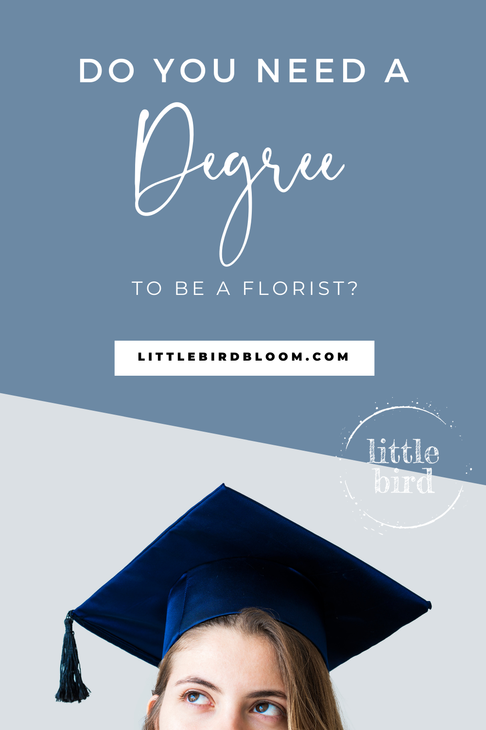Do you need a degree to be a florist?
