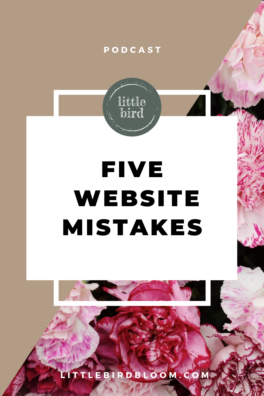 new podcast episode for florists –five website mistakes