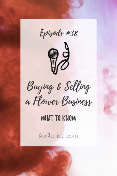 podcast-episode-38-for-florists.001