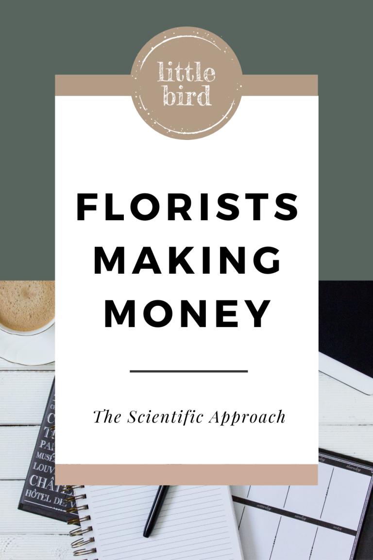 April 13 –Florists Make Money The Scientific Approach