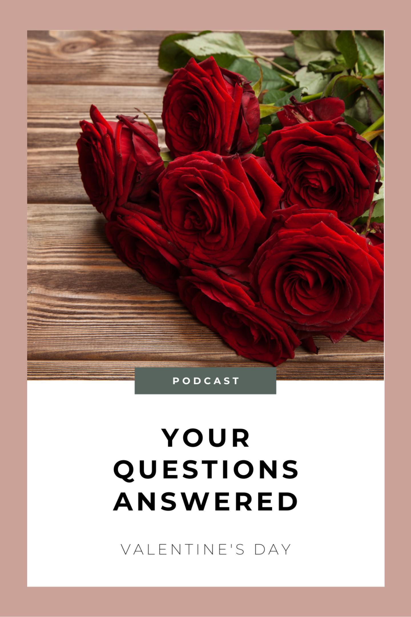 Valentine's Day Q&A